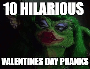 valentines day pranks
